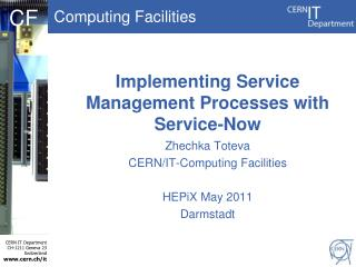 Implementing Service Management Processes with Service-Now