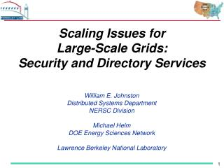 Scaling Issues for Large-Scale Grids: Security and Directory Services