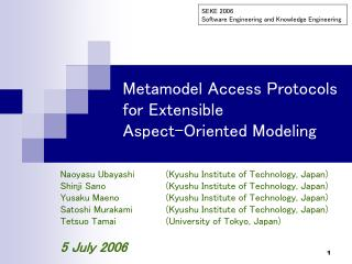 Metamodel Access Protocols for Extensible Aspect-Oriented Modeling