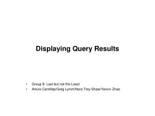 Displaying Query Results