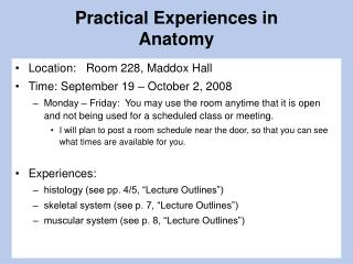 Practical Experiences in Anatomy