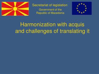Harmonization with acquis and challenges of translating it