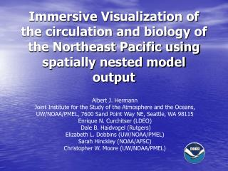 Albert J. Hermann  Joint Institute for the Study of the Atmosphere and the Oceans,
