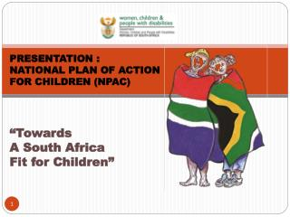 PRESENTATION : NATIONAL PLAN OF ACTION  FOR CHILDREN (NPAC)