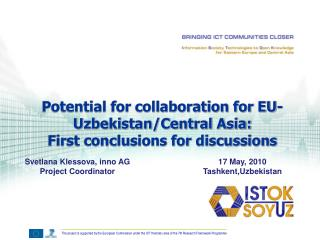 Potential for collaboration for EU- Uzbekistan/Central Asia:  First conclusions for discussions