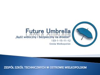 Future Umbrella