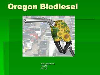 Oregon Biodiesel