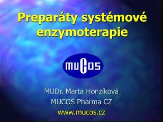 Preparáty systémové enzymoterapie