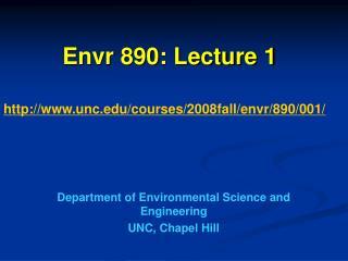 Envr 890: Lecture 1