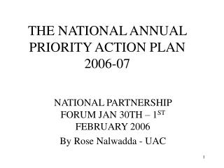 THE NATIONAL ANNUAL PRIORITY ACTION PLAN 2006-07