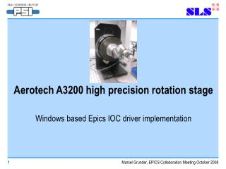 Aerotech A3200 high precision rotation stage