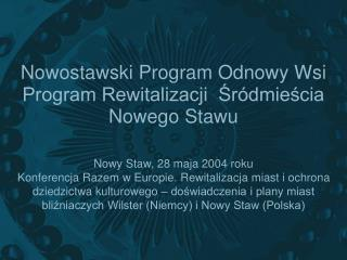 Nowostawski Program Odnowy Wsi Program Rewitalizacji  ?r�dmie?cia Nowego Stawu