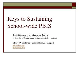 Keys to Sustaining  School-wide PBIS