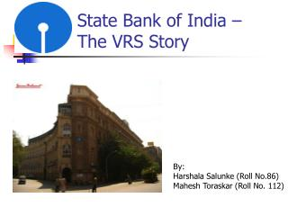 State Bank of India �  The VRS Story