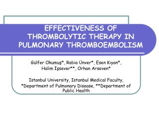 EFFECTIVENESS OF THROMBOLYTIC THERAPY IN PULMONARY THROMBOEMBOLISM