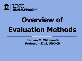 Overview of Evaluation Methods