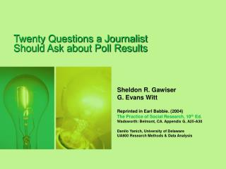 Twenty Questions a Journalist Should Ask about Poll Results