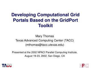 Developing Computational Grid Portals Based on the GridPort Toolkit