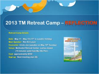 2013 TM Retreat Camp –  reflection