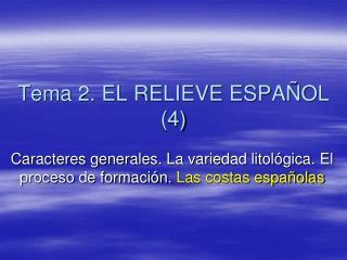 Tema 2. EL RELIEVE ESPAÑOL (4)