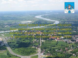 Ustawa Definicja-odpady komunalne Cele ustawy Obowiązkowe zadania gmin Cechy nowego systemu
