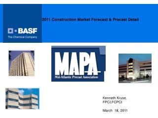 2011 Construction Market Forecast & Precast Detail
