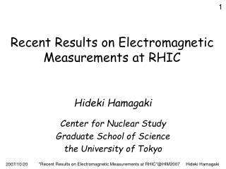 Recent Results on Electromagnetic Measurements at RHIC