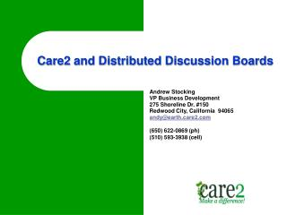 Care2 and Distributed Discussion Boards