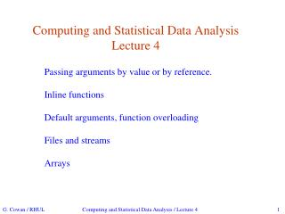 Computing and Statistical Data Analysis Lecture 4