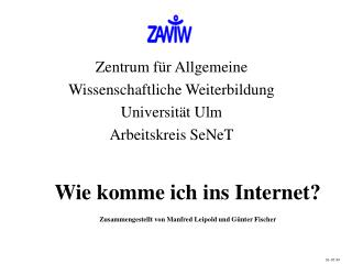 Wie komme ich ins Internet  Zusammengestellt von Manfred Leipold und G nter Fischer