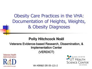Obesity Care Practices in the VHA: Documentation of Heights, Weights, & Obesity Diagnoses