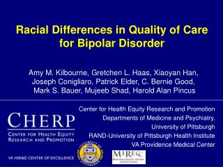 Racial Differences in Quality of Care for Bipolar Disorder