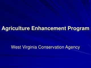 Agriculture Enhancement Program