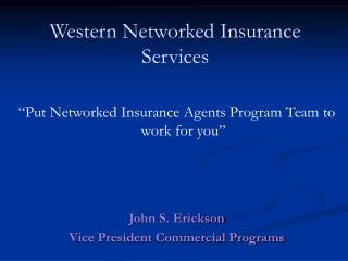 Western Networked Insurance Services