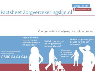 Factsheet  Zorgverzekeringslijn.nl