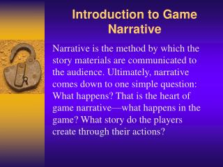 Introduction to Game Narrative