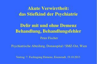 Peter Fischer Psychiatrische Abteilung, Donauspital / SMZ-Ost, Wien