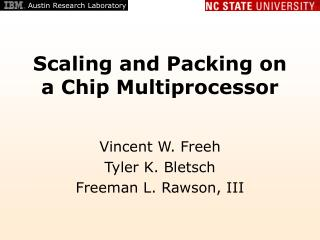 Scaling and Packing on a Chip Multiprocessor