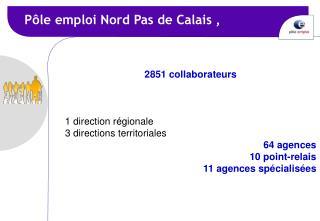 P�le emploi Nord Pas de Calais ,