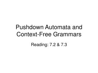 Pushdown Automata and Context-Free Grammars