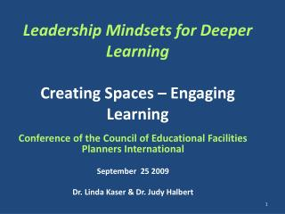 Leadership Mindsets for Deeper Learning Creating Spaces – Engaging Learning