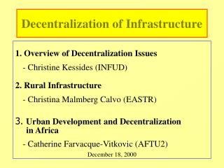 Decentralization of Infrastructure