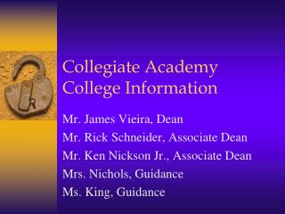 Collegiate Academy College Information