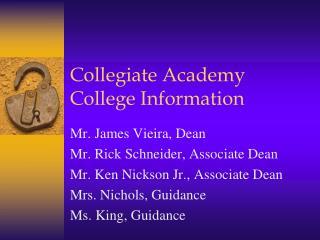 Collegiate Academy College Information
