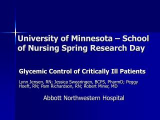 University of Minnesota   School of Nursing Spring Research Day
