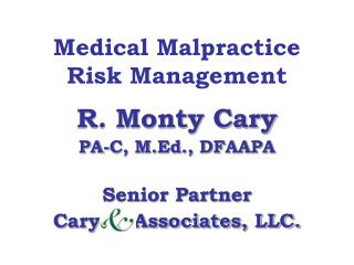 Medical Malpractice  Risk Management