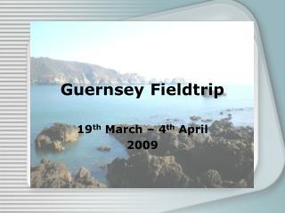 Guernsey Fieldtrip