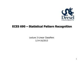 ECES 690 � Statistical Pattern Recognition