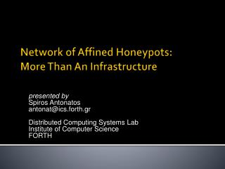 Network of Affined Honeypots:  More  Than An Infrastructure