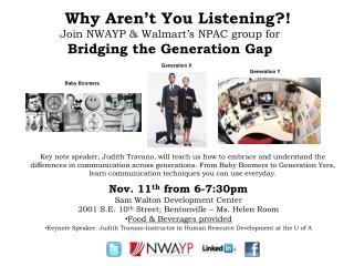 Why Aren't You Listening?!  Join NWAYP & Walmart's NPAC group for  Bridging the Generation Gap